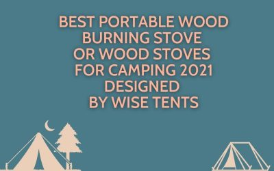 Best Portable Wood Burning Stove Or Wood Stoves for Camping 2021 Designed by Wise Tents